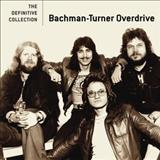 Bachman-Turner Overdrive - Bachman-Turner Overdrive The Definitive Collection