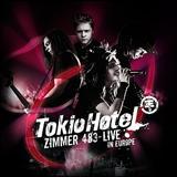 Tokio Hotel - Zimmer 483 - Live in Europe