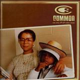 Common - One Day Itll All Make Sense