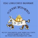 Chico Buarque - O Grande Circo Místico- Chico Buarque e Edu Lobo