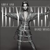 Beyoncé - Above And Beyoncé Dance Mixes