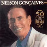 Nelson Gonçalves - 50 Anos de Boemia Vol.1
