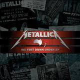 Metallica - Six Feet Down Under [EP]