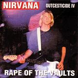 Nirvana - Outcesticide IV: Rape of the Vaults