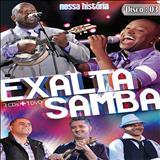 Exaltasamba - Nossa história - CD 3