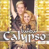 Isso é Calypso - Banda Calypso - Vol. 8