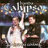 Banda Calypso - Banda Calypso - Vol. 11 - Ao Vivo em Goiânia