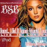 Britney Spears - Oops!...I Did It Again World Tour Live From London