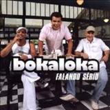 Bokaloka - Falando Sério