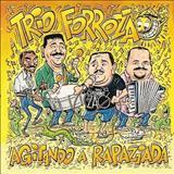 Trio Forrozão - Agitando a Rapaziada