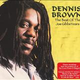 Dennis Brown - Best Of The Joe Gibbs Years