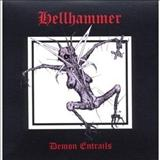 Hellhammer -  Demon Entrails Disc 1