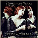 Florence and The Machine - Cerimonials (Deluxe Version)