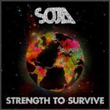 S.O.J.A - Strength To Survive
