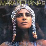 Maria Bethânia - PÁSSARO PROIBIDO
