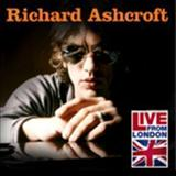 Richard Ashcroft - Live from London [EP]