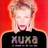 Xuxa - El Mundo Es De Los Dos