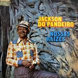 Jackson do Pandeiro - Nossas raízes