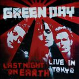 Green Day - Last Night On Earth [Live In Tokyo] EP