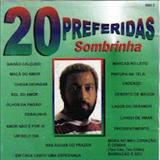 Sombrinha - 20 preferidas