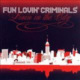 Fun Lovin Criminals - Livin In The City