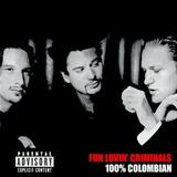 Fun Lovin Criminals - 100% Colombian