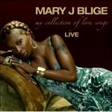 Mary J. Blige - My Collection of Love Songs