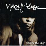 Mary J. Blige - Whats The 411