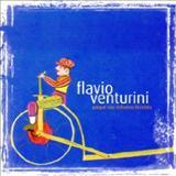 Flávio Venturini - Porque Não Tinhamos Bicicleta