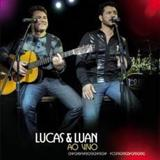 Lucas & Luan - Eu Quero Sempre Mais