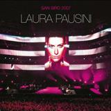 Incancellabile - Laura Pausini At San Siro 2007