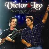 Victor e Léo - Ao Vivo e Em Cores