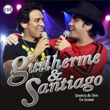 Guilherme e Santiago - Ao Vivo Em Goiânia CD1