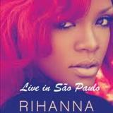 Rihanna - The Loud Tour-Live in São Paulo