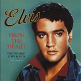 Elvis Presley - From The Heart