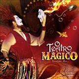 O Teatro Mágico - O Segundo Ato