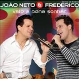 João Neto e Frederico - Vale a Pena Sonhar