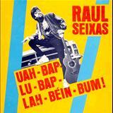 Raul Seixas - Uah-Bap-Lu-Bap-Lah-Bein-Bum
