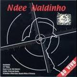 Ndee Naldinho - Ndee Naldinho - Ao Vivo Ediçao Limitada