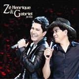 Zé henrique e Gabriel - Ao vivo 2009