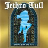 Jethro Tull - Living With The Past (TK)