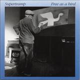 Supertramp - Free As a Bird