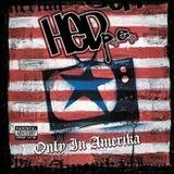 Hed Pe - Only in Amerika