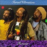 Israel Vibration - Israel Vibration - Forever