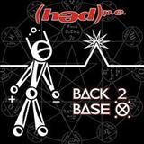 Hed Pe - Back 2 Base X