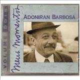 Adoniran Barbosa - Meus Momentos