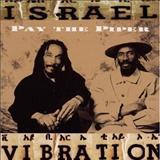 Israel Vibration - Israel Vibration - Pay the Piper