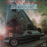 Blue Oyster Cult - On Your Hands Or On Your Knees