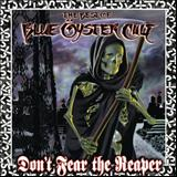 Blue Oyster Cult - Dont Fear the Reaper- The Best of Blue Öyster Cult