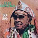 Luiz Gonzaga - 50 Anos de Chão